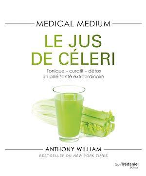 Téléchargez le livre :  Médical médium - Le jus de céleri