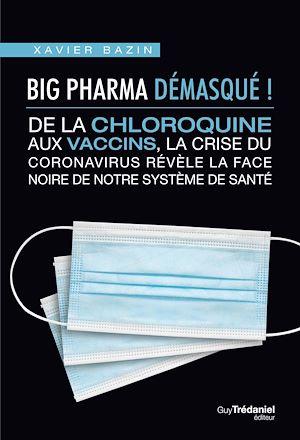 Téléchargez le livre :  Big Pharma démasqué !