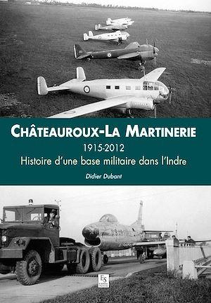 Téléchargez le livre :  Châteauroux-La Martinerie
