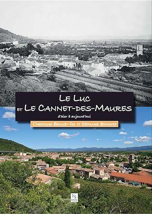 Téléchargez le livre :  Le Luc et Le Cannet-des-Maures