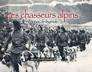 Téléchargez le livre :  Les chasseurs alpins- Troupes de légende