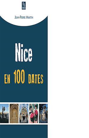 Téléchargez le livre :  Nice en 100 dates