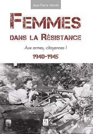 Téléchargez le livre :  Femmes dans la Résistance 1940-1945