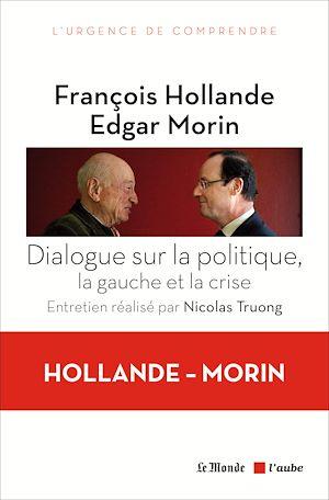 Téléchargez le livre :  Dialogue sur la politique, la gauche et la crise
