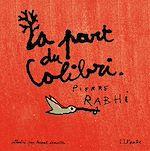 Télécharger le livre :  La part du colibri (version illustrée)
