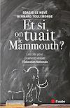 Téléchargez le livre numérique:  Et si on tuait le mammouth ?