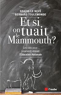 Télécharger le livre : Et si on tuait le mammouth ?