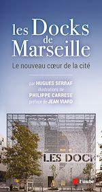 Télécharger cet ebook : Les Docks de Marseille