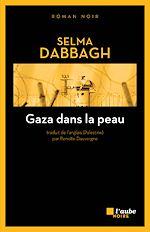 Télécharger le livre :  Gaza dans la peau