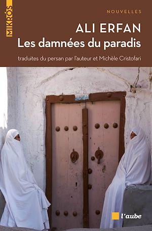 Téléchargez le livre :  Les damnées du paradis