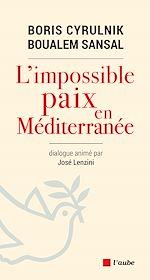 Télécharger le livre :  L'impossible paix en Méditerranée