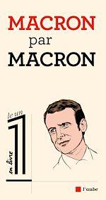 Télécharger cet ebook : Macron par Macron