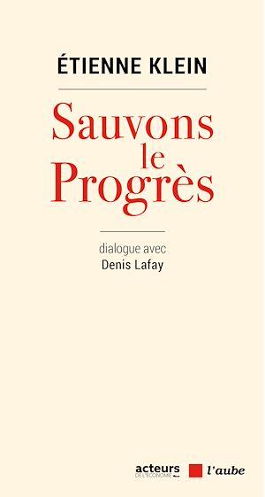 Téléchargez le livre :  Sauvons le progrès