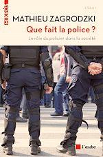 Télécharger le livre :  Que fait la police ?