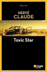 Télécharger le livre :  Toxic Star