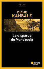 Télécharger le livre :  La disparue du Venezuela