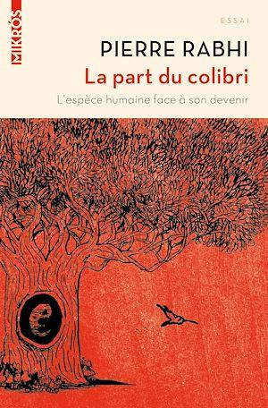 Téléchargez le livre :  La part du colibri