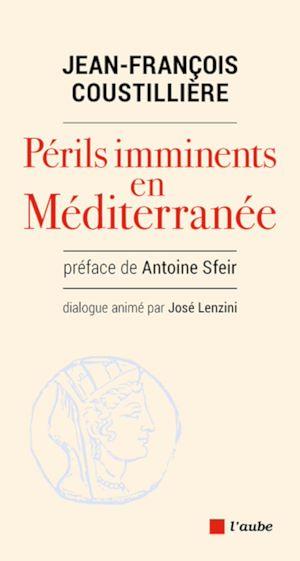 Téléchargez le livre :  PERILS IMMINENTS EN MEDITERRANEE