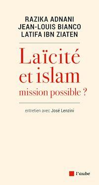 Téléchargez le livre :  Laïcité ou Islam : Mission possible ?