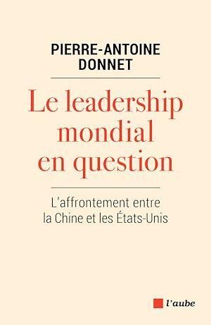 Téléchargez le livre :  Le leadership mondial en question