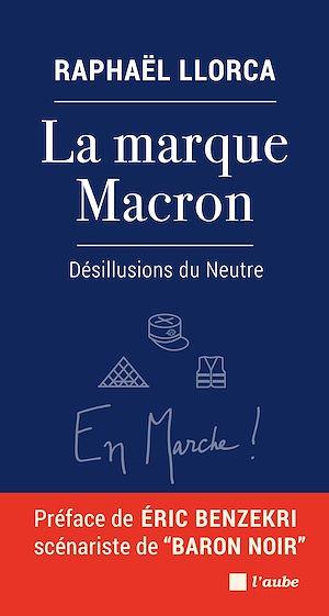 Téléchargez le livre :  La marque Macron