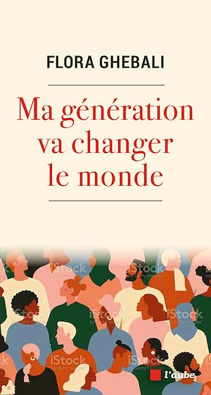 Téléchargez le livre :  Ma génération va changer le monde