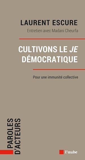 Téléchargez le livre :  Cultivons le Je démocratique