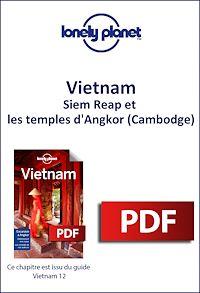 Télécharger le livre : Vietnam - Siem Reap et les temples d'Angkor (Cambodge)