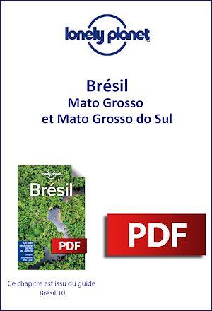 Téléchargez le livre :  Brésil - Mato Grosso et Mato Grosso do Sul