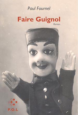 Téléchargez le livre :  Faire Guignol