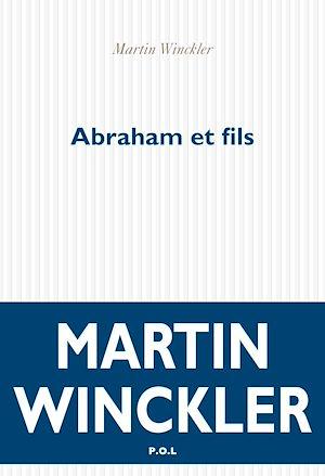Téléchargez le livre :  Abraham et fils