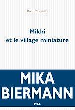 Télécharger le livre :  Mikki et le village miniature