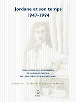 Télécharger le livre :  Jordane et son temps (1947-1994)