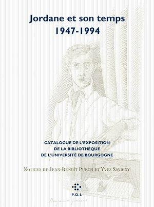 Téléchargez le livre :  Jordane et son temps (1947-1994)