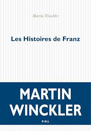 Téléchargez le livre :  Les Histoires de Franz