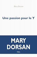 Télécharger le livre :  Une passion pour le Y