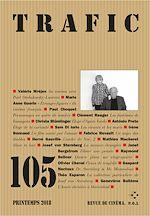 Télécharger le livre :  Trafic N°105 (Printemps 2018)