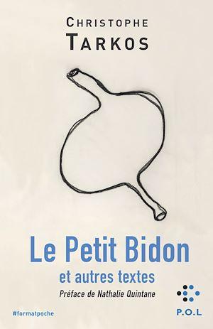 Téléchargez le livre :  Le Petit Bidon et autres textes