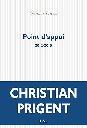 Téléchargez le livre :  Point d'appui (2012-2018)