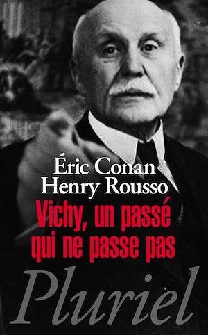 Téléchargez le livre :  Vichy, un passé qui ne passe pas