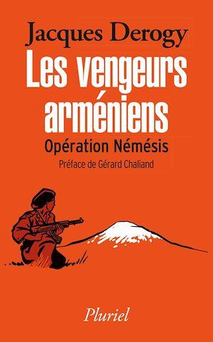 Téléchargez le livre :  Les vengeurs arméniens