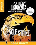 Télécharger le livre :  Alex Rider 4 - Eagle Strike - VOST
