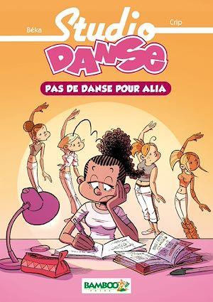 Téléchargez le livre :  Studio danse Bamboo Poche T02