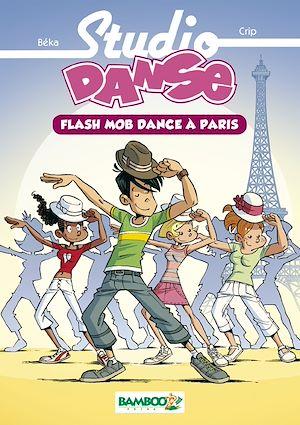 Téléchargez le livre :  Studio danse Bamboo Poche T03