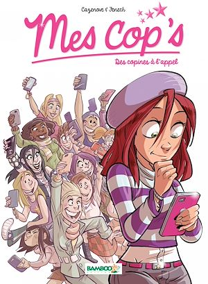 Téléchargez le livre :  Mes Cops - Tome 1 - Des copines à l'appel