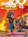 Téléchargez le livre numérique:  Bamboo Mag - Tome 35 - Les Pompiers - Flammes and Co