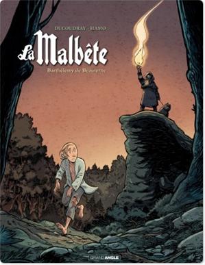 Téléchargez le livre :  La Malbête - Tome 2 - Barthélémy de Beauterne