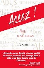 Télécharger le livre :  Assez ! Abus, Dérives & Désillusions