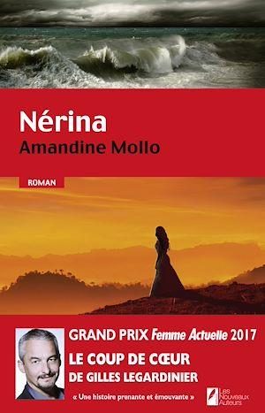 Téléchargez le livre :  Nérina. Coup de coeur Gilles Legardinier Prix Femme Actuelle 2017