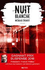 Télécharger le livre :  Nuit blanche. Prix du suspense psychologique 2ème édition 2018